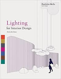 Online Interior Design Portfolio by Buy Lighting For Interior Design Portfolio Skills Book Online At