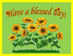 a blessed day with sunflowers free blessing you ecards 123