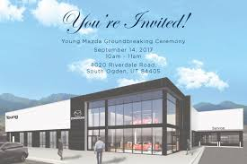 mazda store young mazda groundbreaking thursday september 14th
