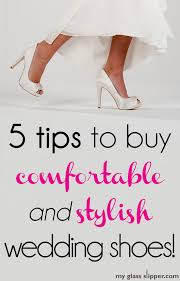 wedding shoes tips wedding planning 5 tips for buying comfortable wedding shoes
