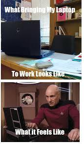 Laptop Meme - what bringing my laptop to work feels like chasing atlantis