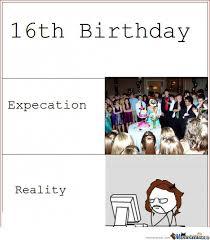Sweet 16 Meme - 16th birthday by lymoomwabp meme center