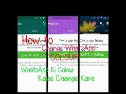 badlen design how to change whatsapp colour whatsapp ki colour kaise change