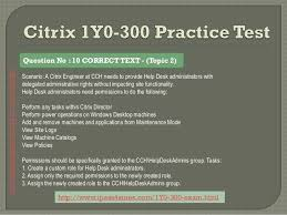 Citrix Help Desk by 1y0 300 Citrix Exam Braindumps Questions