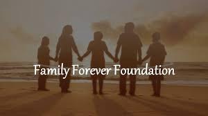 family forever foundation home