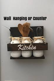 Wall Decor For Kitchen by Rustic Kitchen Decor Mason Jar Kitchen Rustic Kitchen Wall Decor