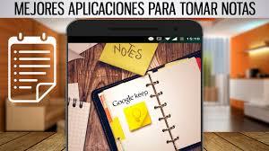 Revista Gadgets Las Mejores Aplicaciones Mejores Aplicaciones Para Tomar Notas En Android Organiza