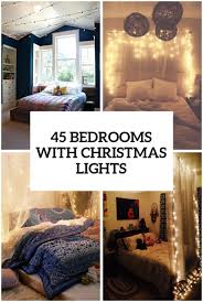 Christmas Light Ideas by 45 Ideas To Hang Christmas Lights In A Bedroom Shelterness