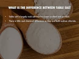 what s the difference between table salt and sea salt rock salt by mandy williams