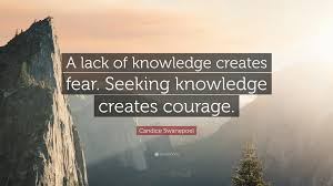 Seeking Quotes Candice Swanepoel Quote A Lack Of Knowledge Creates Fear