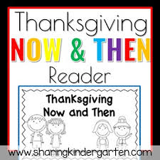 now and then thanksgiving reader by kindergarten tpt
