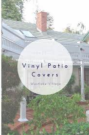 outdoor patio heater covers best 25 vinyl patio covers ideas on pinterest patio roof