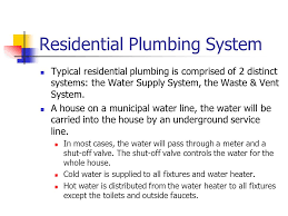 House Plumbing System Plumbing Ppt Video Online Download