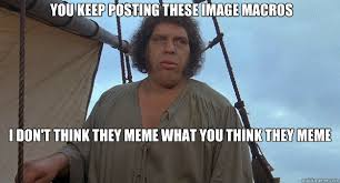 Meme What - andre the giant memes quickmeme