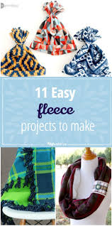 11 easy fleece projects to make inspiration sewing projects