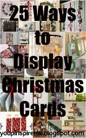 ways to display christmas cards you pinspire me