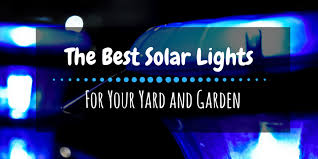 the best solar lights the best solar lights for your yard and garden reviews 2017