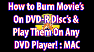 how to burn on dvd r discs play on any dvd player on mac