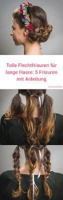 Frisuren Geburtstag Anleitung by Flechtfrisuren Für Lange Haare Wunderschön Und Einfach Frisur