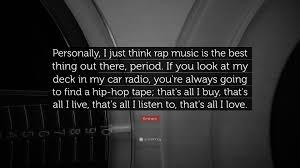 rapper sentences quotes hip think rap gangsta