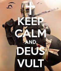 Keep Calm Know Your Meme - keep calm and deus vult deus vult know your meme