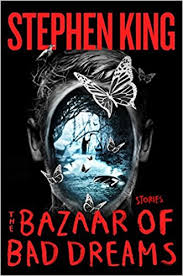 amazon black friday 2014 horrible the bazaar of bad dreams stories stephen king 9781501111679