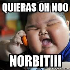 Norbit Memes - meme fat chinese kid quieras oh noo norbit 4562103