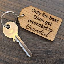 the best dads get promoted to only the best dads get promoted to grandad keyring grandfather