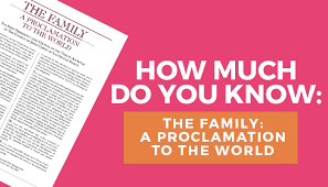 family proclamation what do you about the proclamation to the world mormon hub