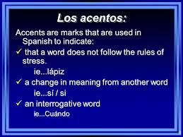 1 everything you ever need to know about spanish accents á é í ó ú