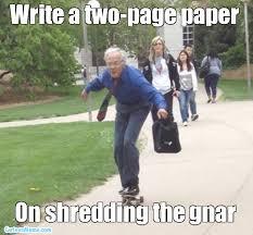 Shredding Meme - shredding the gnar stuff pinterest skateboard memes and meme