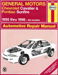 general motors chevrolet cavalier and pontiac sunfire automotive