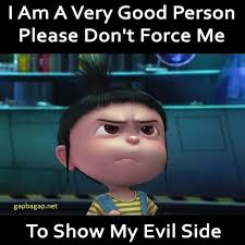 Very Good Meme - funny minion meme very good person but have an evil side