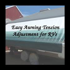 Horizon Awning Parts Rv Awning Tension Adjustment 12 Steps