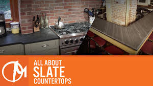 slate countertop all about slate countertops youtube