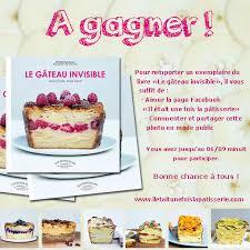 concours cuisine concours gâteau invisible il était une fois la pâtisserie