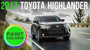 colors for toyota highlander 2017 toyota highlander colors