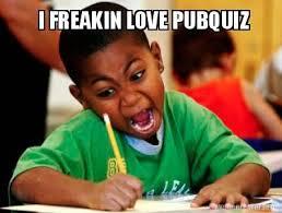 Meme Generator Creator - meme creator i freakin love pubquiz meme generator at pub