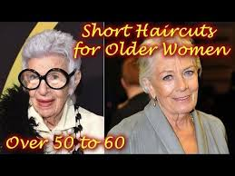 short haircuts for older women over 50 to 60 youtube