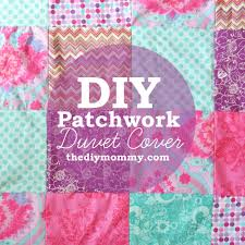 How To Make A Duvet Cover From Sheets by How To Sew A Patchwork Child U0027s Duvet Cover The Diy Mommy