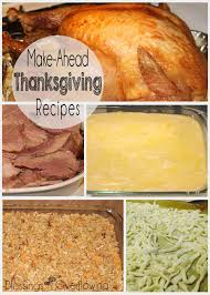 make ahead thanksgiving recipes blessings overflowing