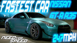 nissan gtr youtube top speed need for speed 2015 fastest car in the game nissan gt r r35