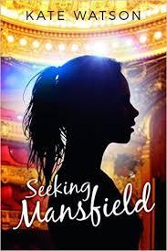 Seeking The Book Seeking Mansfield Seeking Mansfield 1 By Kate Watson