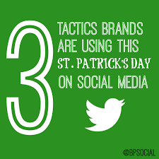 3 tactics brands are using this st patrick u0027s day on social media