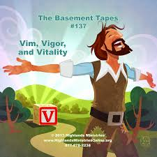 v is for vim vigor and vitality basement tape 137 highlands