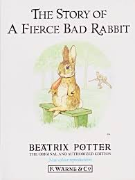 rabbit library the tale of a fierce bad rabbit by beatrix potter rabbit