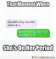 Iphone Text Memes - girl on her period funny text message