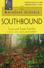 Barefoot Writer Wikipedia by Barefoot Sisters Southbound The Adventures On The Appalachian