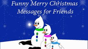 merry messages for friends witty quotes