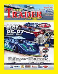 weekly trader may 25 2017 by weekly trader issuu